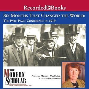 Six Months That Changed the World Vortrag