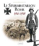 Le Sturmbatallion N°5 Rohr, Olivier Lapray, 2352501660