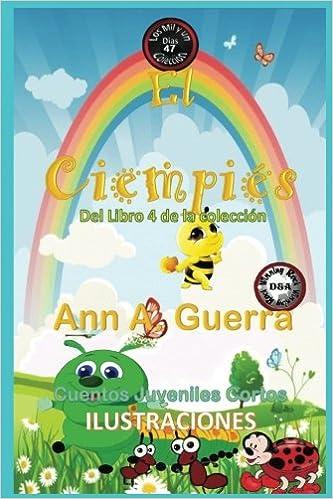 47 (Los MIL y un DIAS: Cuentos Juveniles Cortos: Libro 4) (Volume 47) (Spanish Edition): Ms. Ann A. Guerra, Mr. Daniel Guerra: 9781981982677: Amazon.com: ...
