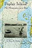 img - for Poplar Island: My Memories as a Boy book / textbook / text book