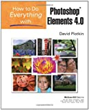 How to Do Everything with Photoshop Elements 4. 0, David Plotkin, 0072262672