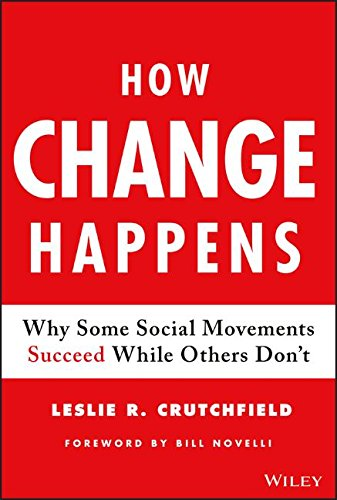 How Change Happens  Why Some Social Movements Succeed While Others Dont
