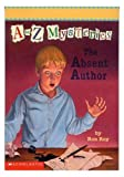 A to Z Mysteries, Ron Roy and John Steven Gurney, 0590819186