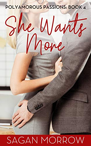 She Wants More (Polyamorous Passions Book 4)