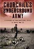 Churchill's Underground Army, John Warwicker, 184832717X