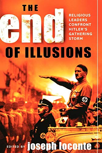 The End of Illusions: Religious Leaders Confront Hitler's Gathering ()