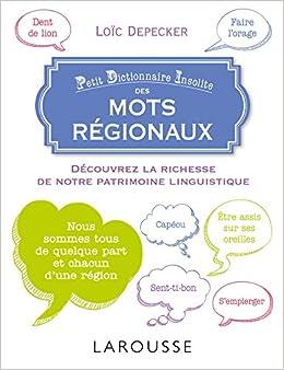 Petit Dictionnaire Insolite Des Mots Régionaux Descargar Epub