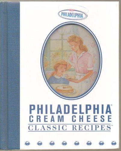 Philadelphia Cream Cheese Classic Recipes Editors of Publications International