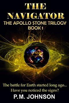 The Navigator (Apollo Stone Trilogy Book 1)