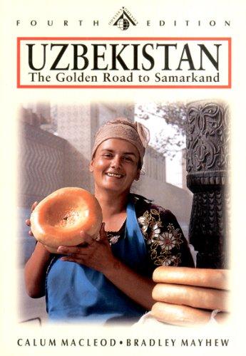 Uzbekistan: The Golden Road to Samarkand (Odyssey Uzbekistan)
