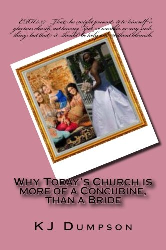 Read Online Why Today's Church is more of a Concubine, than a Bride pdf epub