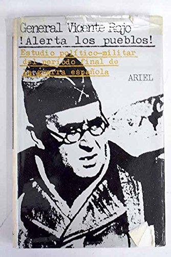 Alerta los pueblos!: Estudio pol¸tico-militar del per¸odo final de la guerra española Horas de España: Amazon.es: Rojo, Vicente: Libros en idiomas extranjeros