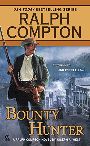 Bounty Hunter (Ralph Compton Western Series) (Western Books By Ralph Compton)