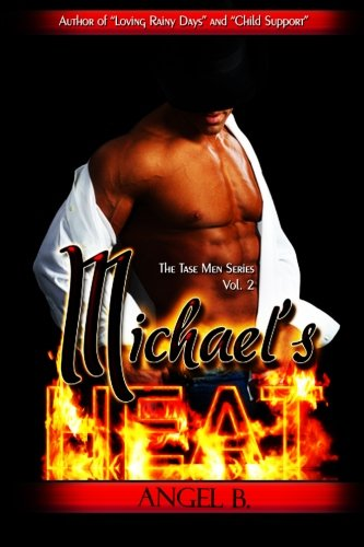 Read Online Michael's Heat (The Tase Men) (Volume 2) pdf