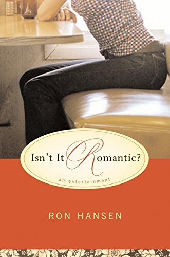 Isnt It Romantic: An Entertainment: Amazon.es: Hansen, Ron ...