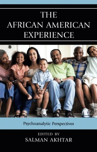 Search : The African American Experience: Psychoanalytic Perspectives