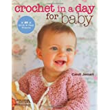 Crochet in a Day for Baby