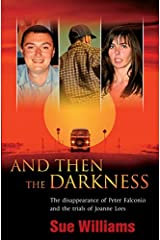 And Then the Darkness Paperback