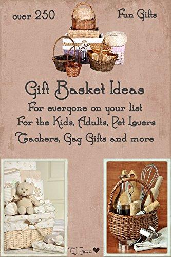 Over 250 Gift Basket Ideas (Gift Basket Ideas For Children)