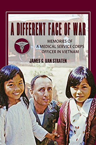 A Different Face of War: Memories of a Medical Service Corps Officer in Vietnam (North Texas Military Biography and Memoir - Different Face