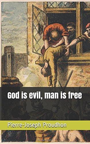 God is evil, man is free