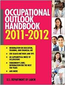 Occupational Outlook Handbook 2011-2012 (Occupational ...