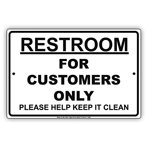 Restroom For Customers Only Sign Metal Primium Quality Aluminum Signboard UV Coated Display Board 8