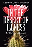 In the Desert of Illness, Anthony Akinlolu, 1478719486