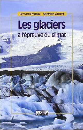 Les glaciers l'épreuve