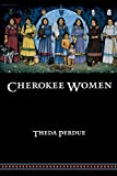 img - for Cherokee Women: Gender and Culture Change, 1700-1835 (Indians of the Southeast) book / textbook / text book
