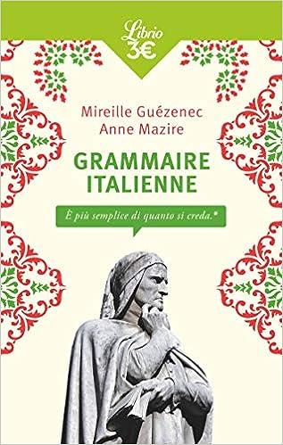 Amazon Fr Grammaire Italienne Mireille Guezenec Anne