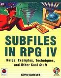 Subfiles in RPG IV, Kevin Vandever, 1583470034