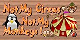 Not My Circus Not My Monkeys Review