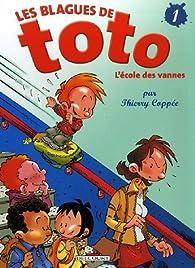 Les blagues de Toto, tome 1 : L'école des vannes - Sélection du Comité des mamans Hiver 2004 (6-9 ans) par Thierry Coppée