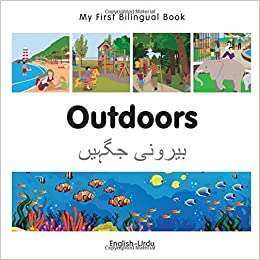My First Bilingual Book - Outdoors (Urdu-English): Amazon co uk