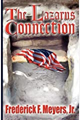 The Lazarus Connection by Jr. Frederick F. Meyers (2012-01-01) Paperback