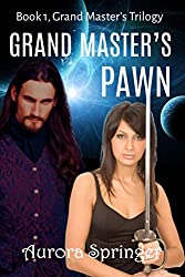 Grand Master's Pawn: Book 1 in the Grand Master's Trilogy