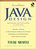 img - for Java Design: Building Better Apps and Applets (2nd Edition) by Peter Coad (1998-12-23) book / textbook / text book