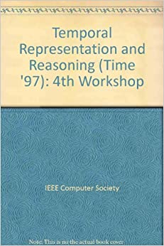 Temporal Representation and Reasoning (Time '97): 4th Workshop