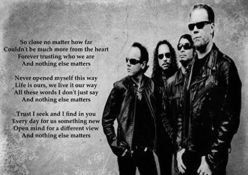 Music Lyrics Matters - ula bear Metallica - Nothing Else Matters - Lyrics - Great Rock Metal Album Cover Design Music Band Best Photo Picture Unique Print A4 Poster