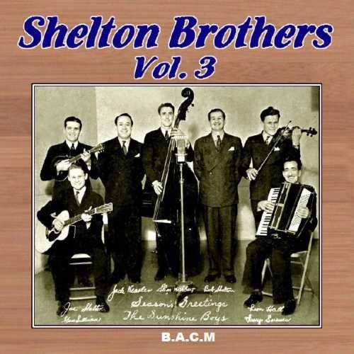 Shelton Brothers - Shelton Brothers: Volume 3 - Amazon.com Music