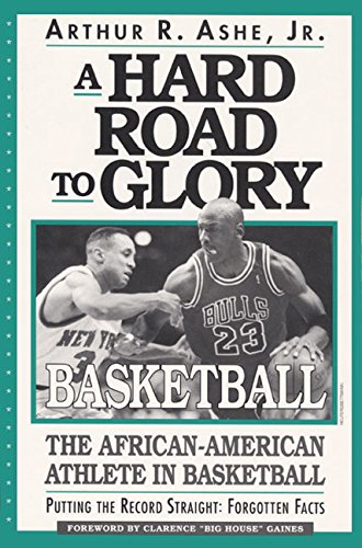 Books : A Hard Road To Glory: A History Of The African American Athlete