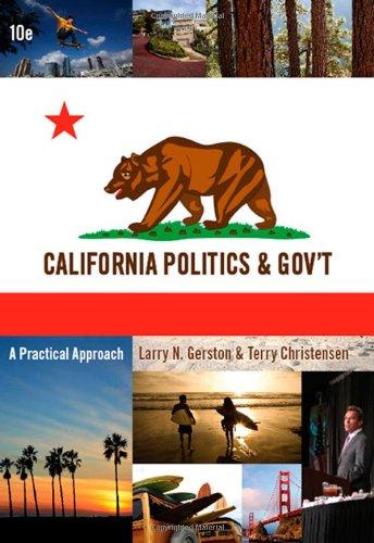 Custom Enrichment Module: California Politics and Government: A Practical Approach