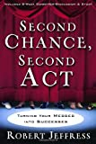 Second Chance, Second Act, Robert Jeffress, 1400070910