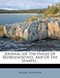 Journal [of the House of Representatives, and of the Senate]..., Arizona. Legislature, 1272809633