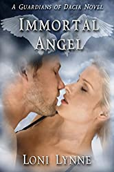 Immortal Angel (The Guardians of Dacia Book 3)