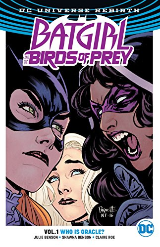 Batgirl And The Birds Of Prey Vol. 1: Who Is Oracle? (Rebirth)