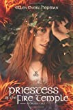 Priestess of the Fire Temple: A Druid's Tale