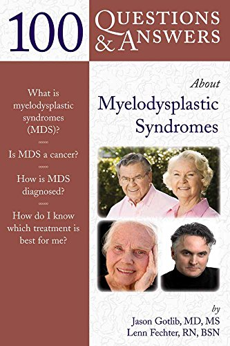R.e.a.d 100 Questions & Answers About Myelodysplastic Syndromes (100 Questions and Answers About...) [T.X.T]
