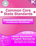 Kindergarten Common Core Assessment Workbook, CoreCommonStandards.com, 1495907082